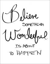 1-believe-something-wonderful