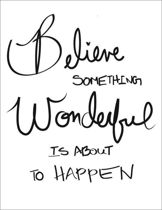 1-believe-something-wonderful