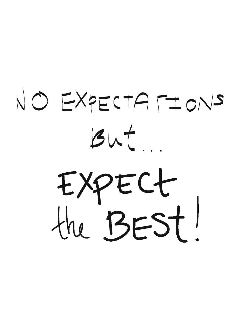 2-no-expectations-but-expect-the-best