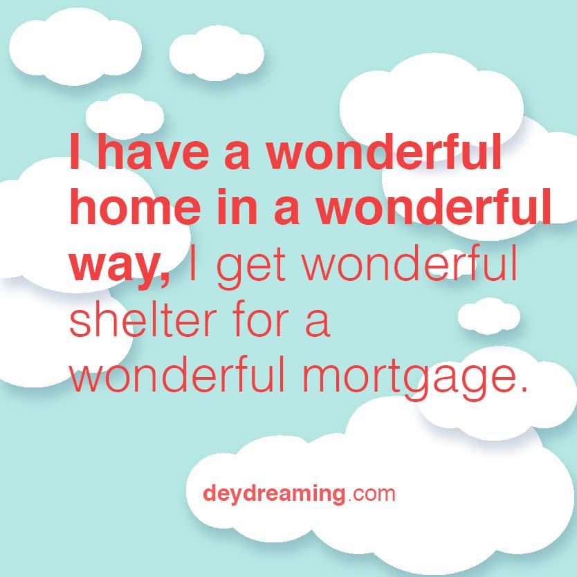 I have a wonderful home