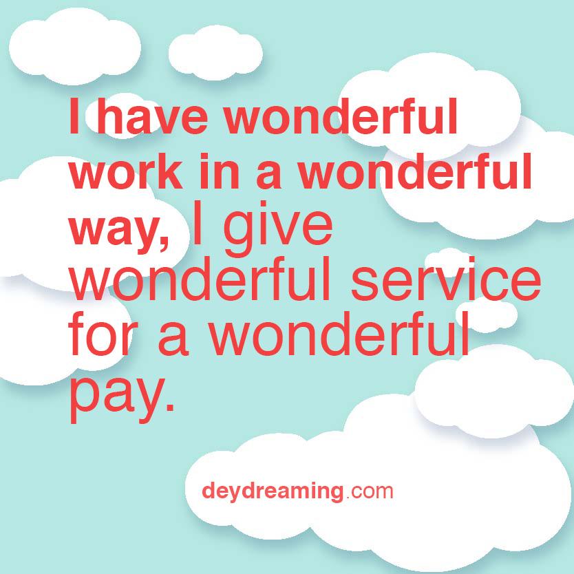 I have wonderful work