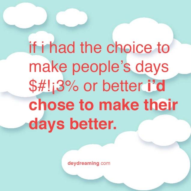 if i had the choice