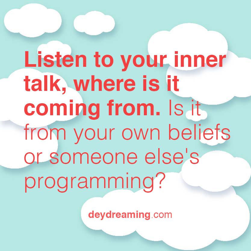 Listen to your inner talk