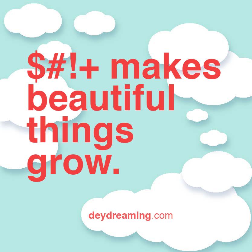 makes beautiful things grow