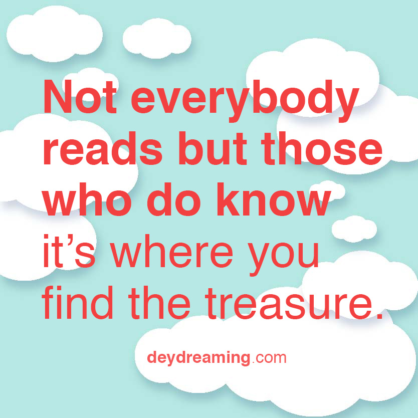 Not everybody reads