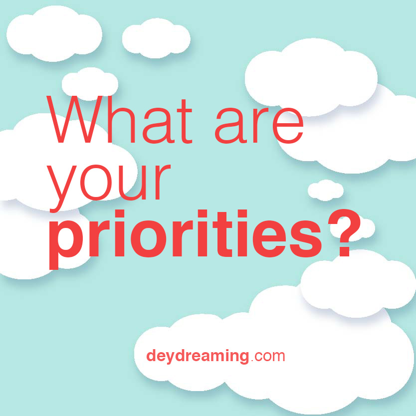 What are YOUR priorities