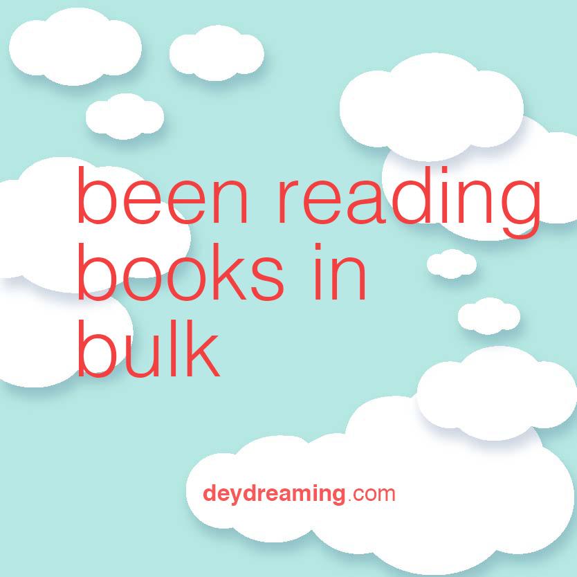 Been reading books in bulk