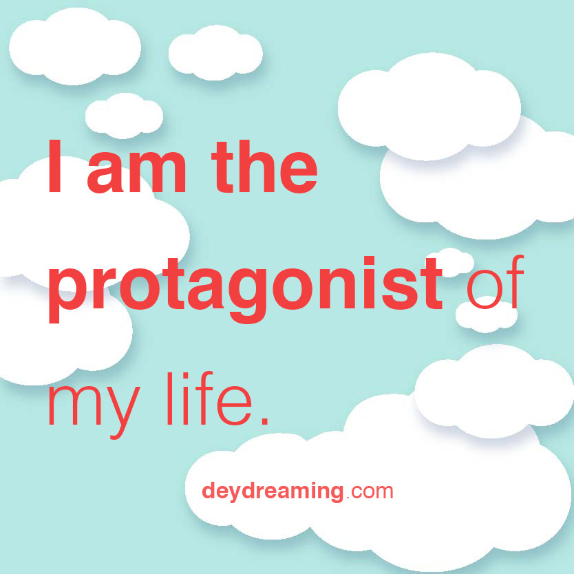 I am the protagonist of my life