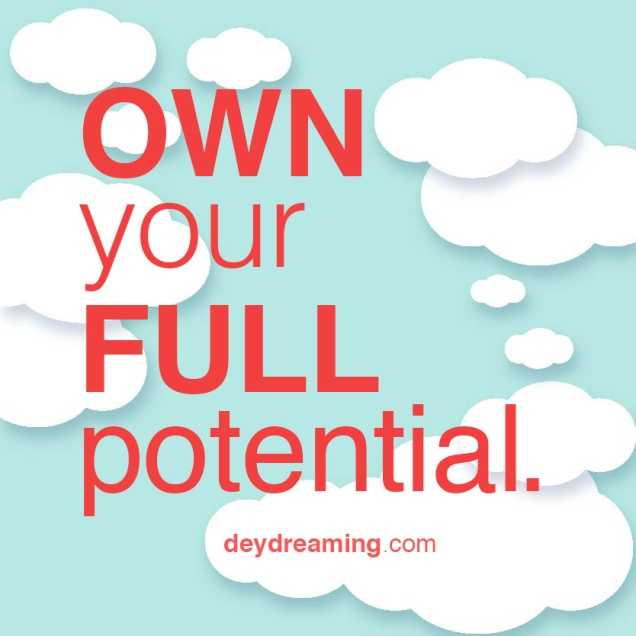 OWN your FULL potential