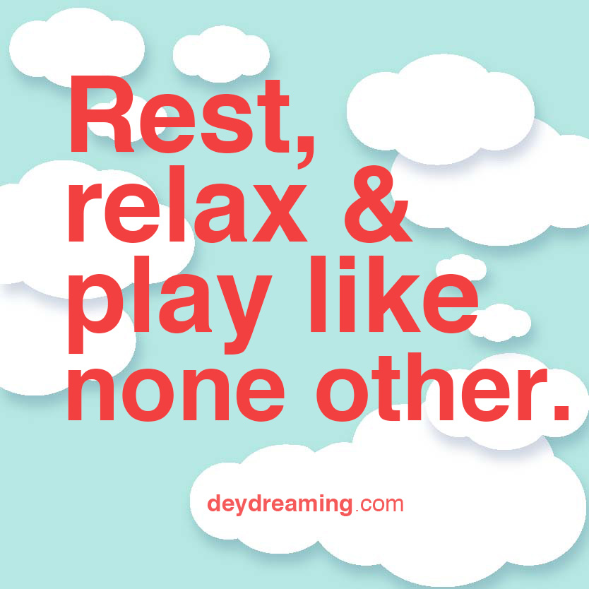 Rest relax and play like none other