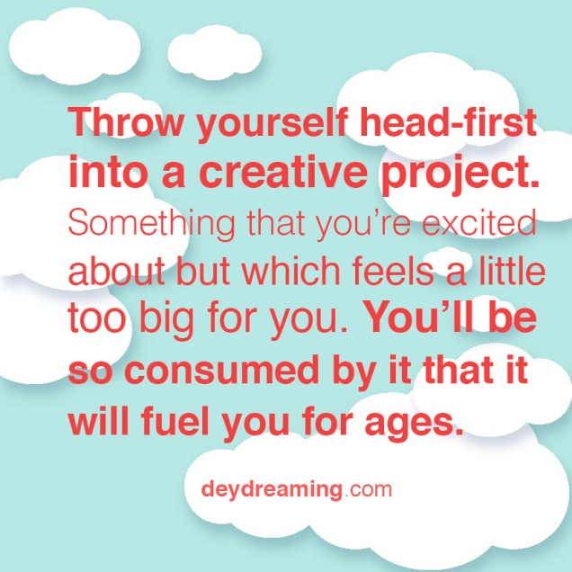 throwyourselfhead-firstintoacreativeproject