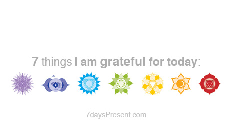 7daysPresent daily gratitude meditation reminder: 7 things I am grateful for today