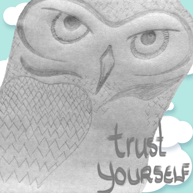 trust yourself wisdom owl pencil drawing