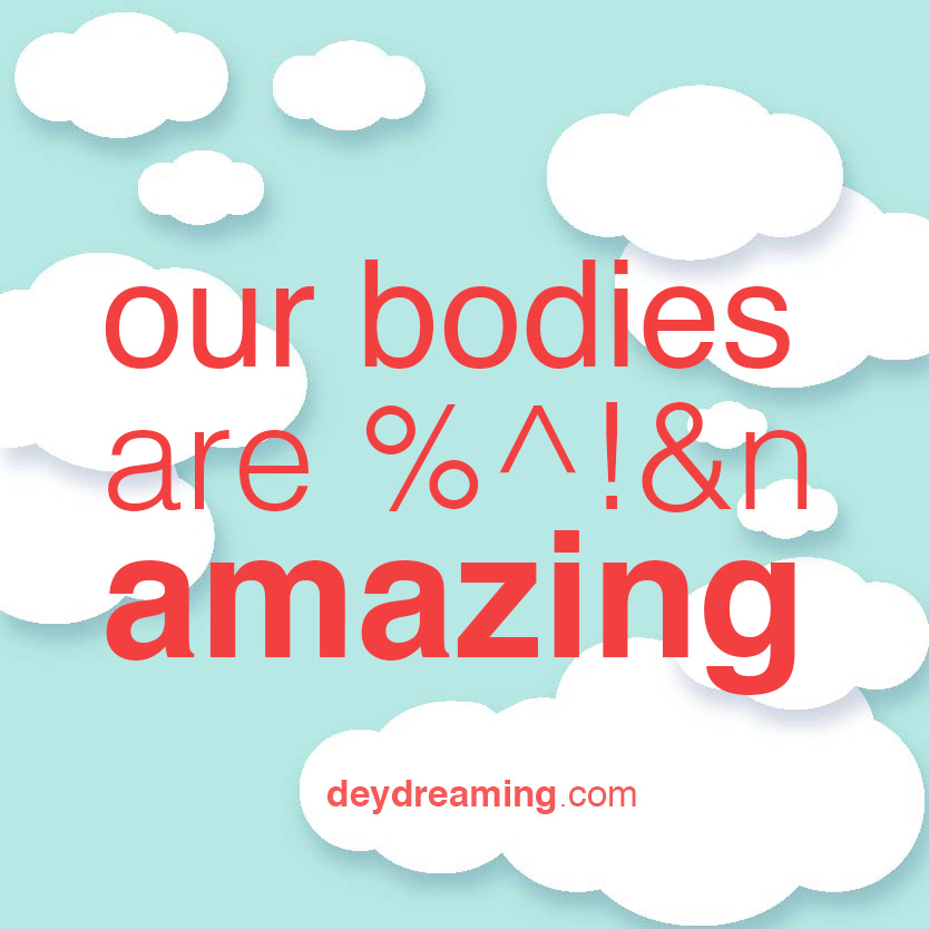 our bodies amazing