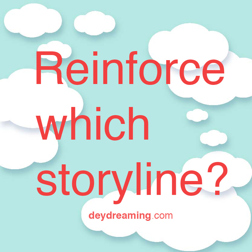 Reinforce which storyline