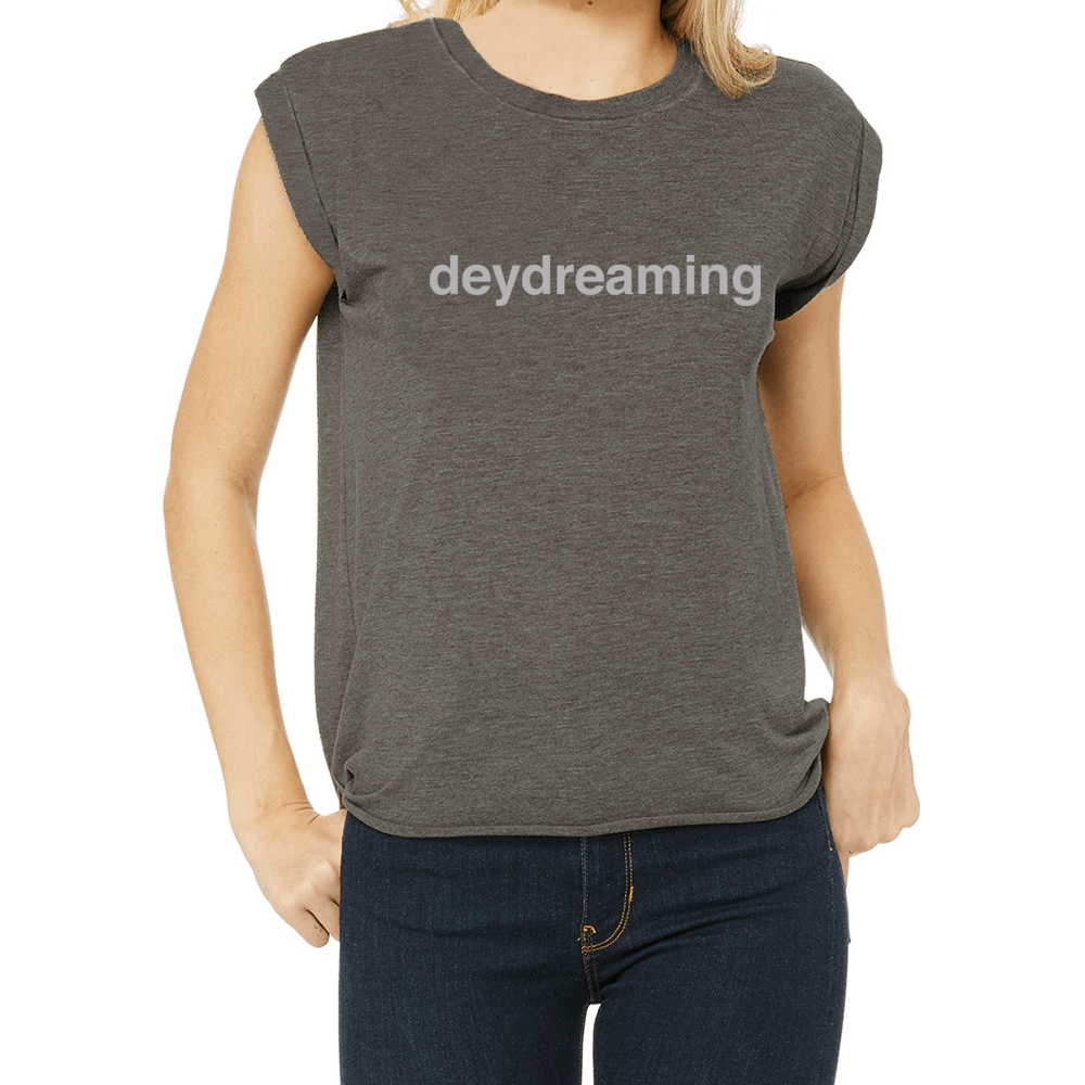 deydreaming t-shirt