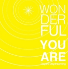 wonderful you are by deyani deydreaming - childrens book cover