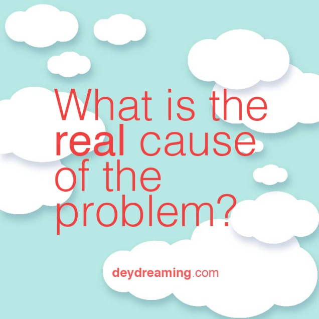 What is the TRUE cause of your problem