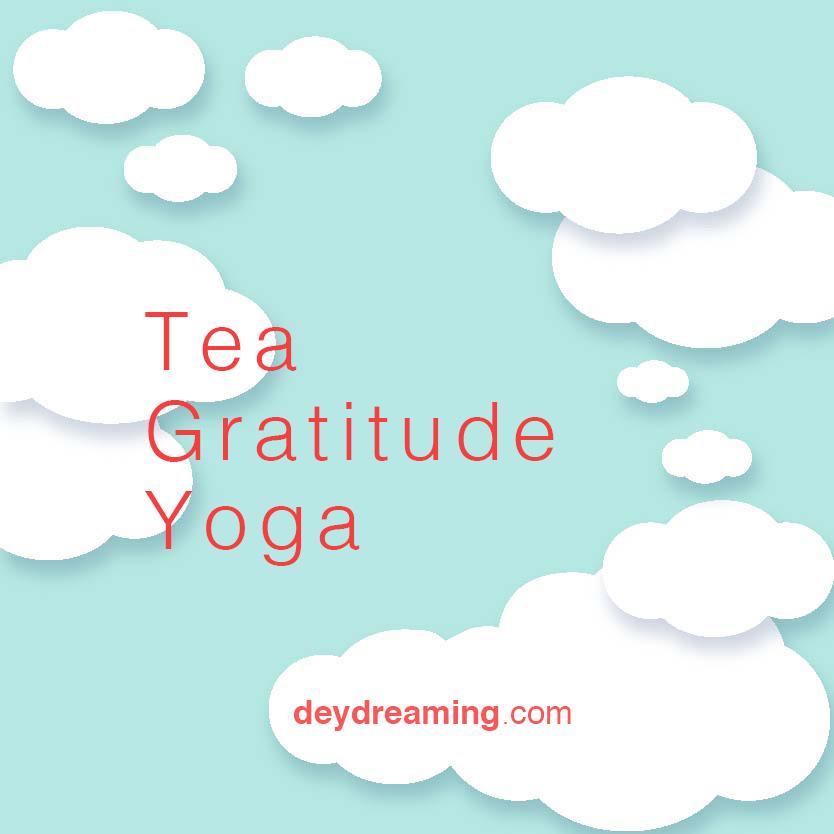Tea Gratitude Yoga