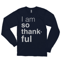 I am so thankful—long sleeve American Apparel Navy shirt