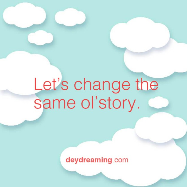 deydreaming CloudThought inspirational quote