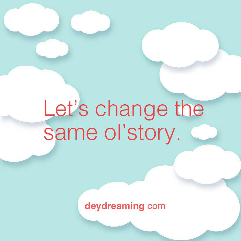 lets-change-the-same-old-story